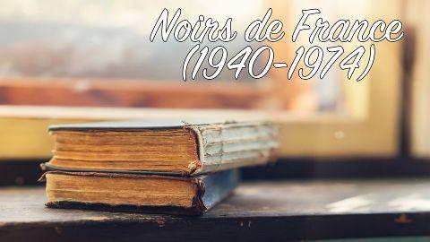 FR - Noirs de France - Episode 2