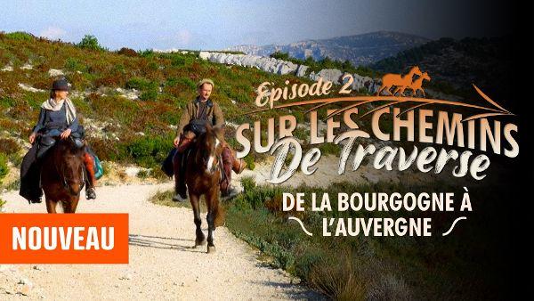 Sur Les Chemins de Traverse   Episode 2