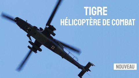 Tigre : Hélicoptère de combat