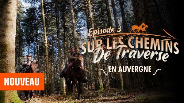 Sur Les Chemins de Traverse   Episode 3