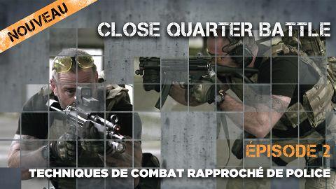 Close Quarter Battle | Episode 2
