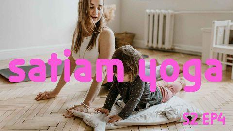 Satiam Yoga | Saison 2 | Episode 4