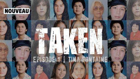 Taken S1E1 : Tina Fontaine