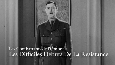 Les Combattants de l'Ombre | EP:1 Les Difficiles Debuts De La Resistance