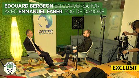 Le Grand Entretien avec Emmanuel Faber, PDG de Danone